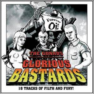 Cover - Gonads, The: Glorious Bastards