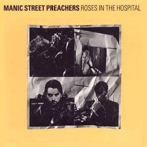 Manic Street Preachers: Roses In The Hospital - Cover