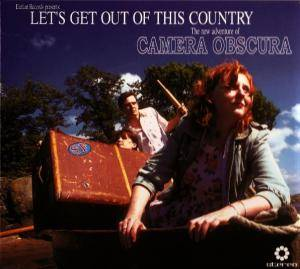 Cover - Camera Obscura: Let's Get Out Of This Country