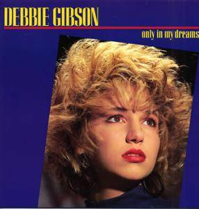 Cover - Debbie Gibson: Only In My Dreams