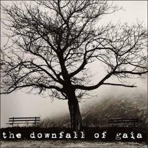 Cover - Downfall Of Gaia: Downfall Of Gaia, The