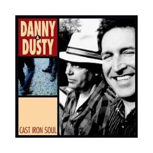 Danny & Dusty: Cast Iron Soul - Cover