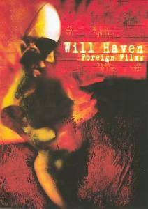 Cover - Will Haven: Foreign Films