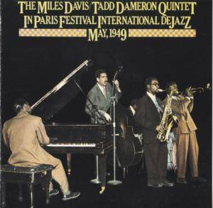 Miles Davis & Tadd Dameron Quintett: In Paris Festival International De Jazz May, 1949 - Cover