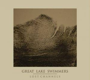Cover - Great Lake Swimmers: Lost Channels