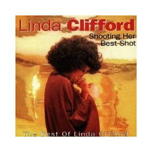 Cover - Linda Clifford: Shooting Her Best Shot-Best Of Linda Clifford