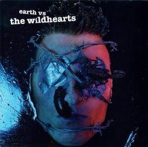 The Wildhearts: Earth Vs. The Wildhearts - Cover
