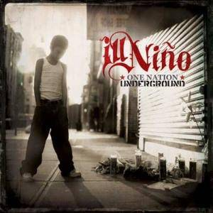 Cover - Ill Niño: One Nation Underground