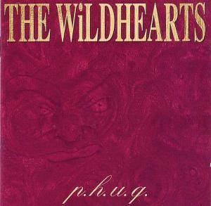 Cover - Wildhearts, The: P.H.U.Q.