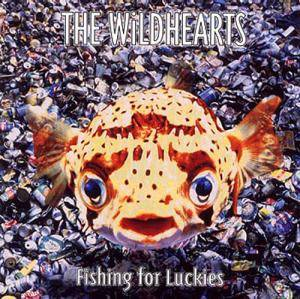 The Wildhearts: Fishing For Luckies - Cover