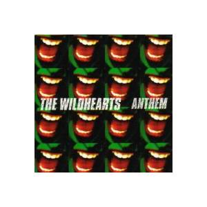 The Wildhearts: Anthem - Cover