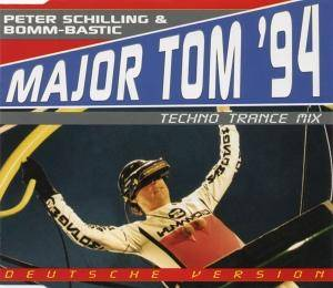 Peter Schilling & Bomm-Bastic: Major Tom '94 - Cover