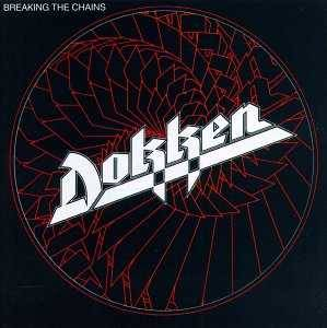 Dokken: Breaking The Chains - Cover