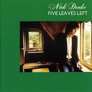 Cover - Nick Drake: Five Leaves Left