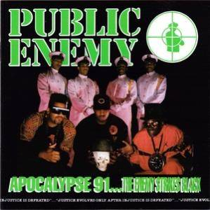 Cover - Public Enemy: Apocalypse 91...The Enemy Strikes Black
