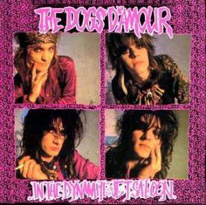 Cover - Dogs D'Amour, The: In The Dynamite Jet Saloon