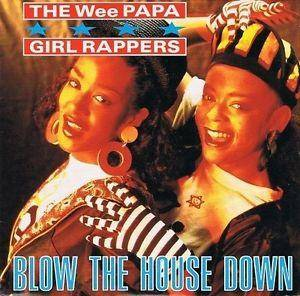 Cover - Wee Papa Girl Rappers: Blow The House Down