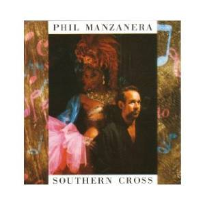 Phil Manzanera: Southern Cross - Cover