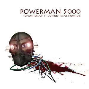 Cover - Powerman 5000: Somewhere On The Other Side Of Nowhere