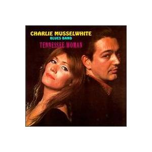 Charlie Musselwhite: Tennessee Woman - Cover