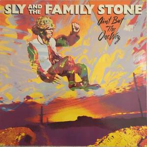 Cover - Sly & The Family Stone: Ain't But The One Way