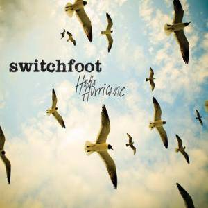 Switchfoot: Hello Hurricane - Cover