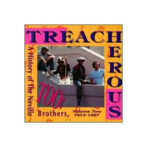 Cover - Aaron Neville: Treacherous Too: A History Of The Neville Brothers, Vol. 2 (1955-1987)