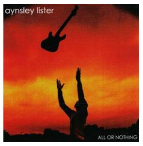 Cover - Aynsley Lister: All Or Nothing