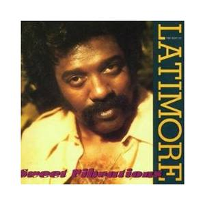 Cover - Latimore: Sweet Vibrations - The Best Of Latimore