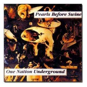 Pearls Before Swine: One Nation Underground - Cover