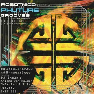 Robotnico Presents Phuture Grooves Chapter #1 - Cover