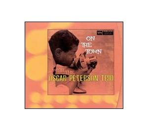 Cover - Oscar Peterson Trio: On The Town With The Oscar Peterson Trio
