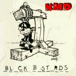 KMD: Black Bastards - Cover