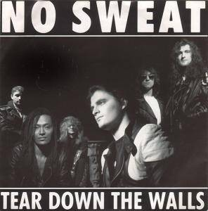 No Sweat: Tear Down The Walls - Cover