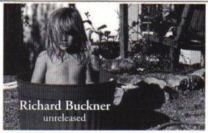 Cover - Richard Buckner: Unreleased