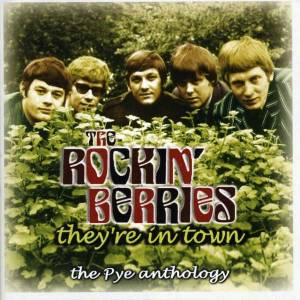 Cover - Rockin' Berries, The: They're In Town: The Pye Anthology