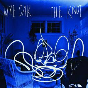 Wye Oak: Knot, The - Cover
