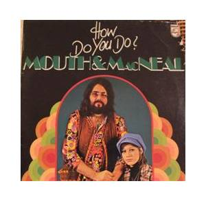 Cover - Mouth & MacNeal: How Do You Do?