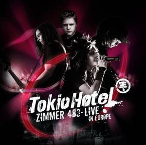 Cover - Tokio Hotel: Zimmer 483 - Live In Europe