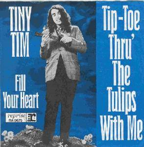 Cover - Tiny Tim: Tip-Toe Thru' The Tulips With Me