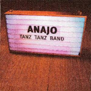 Cover - Anajo: Tanz Tanz Band
