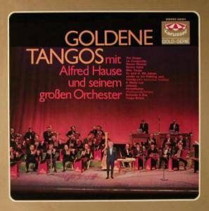 Cover - Alfred Hause: Goldene Tangos