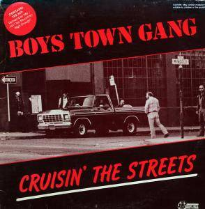 Cover - Boys Town Gang: Cruisin' The Streets