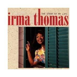 Cover - Irma Thomas: Story Of My Life, The