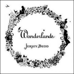 Jersey Budd: Wonderlands - Cover