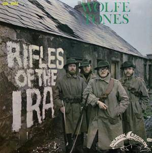 Wolfe Tones: Rifles Of The Ira - Cover