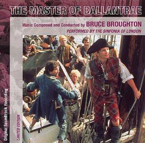 Cover - Bruce Broughton: Master Of Ballantrae, The