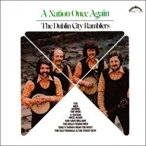 Cover - Dublin City Ramblers, The: Nation Once Again, A