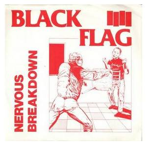 Black Flag: Nervous Breakdown - Cover