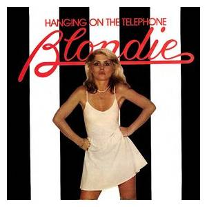 Blondie: Hanging On The Telephone - Cover